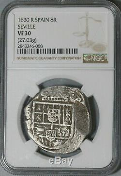 1630-R NGC VF 30 Spain 8 Reales Seville Mint Philip IV Cob Silver Coin 20060301C