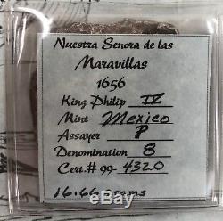 1656 Maravillas Shipwreck Recovered Philip IV Mexico Silver Cob 8 Reales with COA