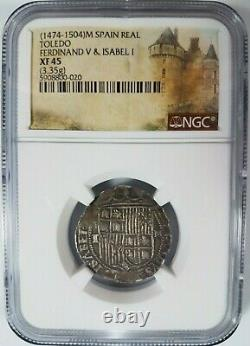 Ferdinand V & Isabel I SPAIN 1R Real NGC XF45 Silver 1474-1504 Toledo Reales COB