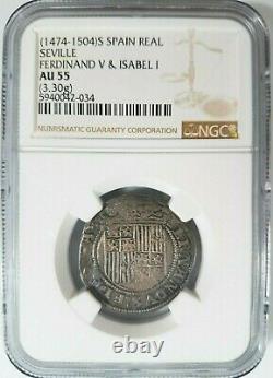 Ferdinand V & Isabel I SPAIN Real NGC AU55 Silver 1474-1504 Seville Reales COB