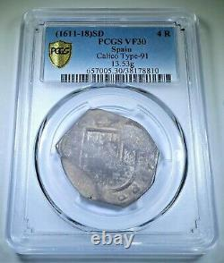 PCGS VF30 1611-18 Spanish Silver 4 Reales Antique 1600s Colonial Pirate Cob Coin