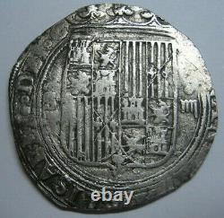 SPAIN 4 REAL COB SEVILLA 1400s CATHOLIC KINGS SPANISH SILVER COLONIAL ERA COB