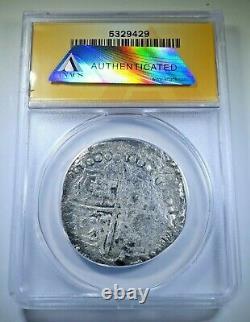 Spice Islands Shipwreck 1600's Bolivia Silver 8 Reales Spanish Dollar Cob Coin